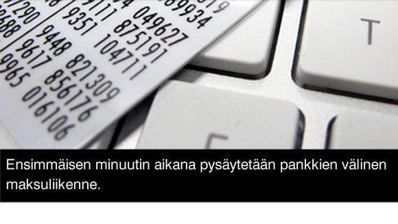 """Grafiikka, jossa teksti: """"Ensimmäisen minuutin aikana pysäytetään pankkien välinen maksuliikenne."""""""