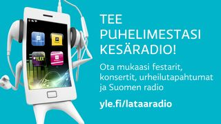Tee puhelimestasi radio - yle.fi/lataaradio
