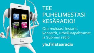 Tee puhelimestasi radio - yle.fi/lataaradio