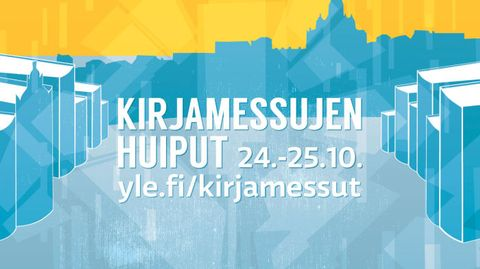 """Video: Grafiikka, jossa teksti: """"KIRJAMESSUJEN HUIPUT 24. - 25.10 yle.fi/kirjamessut""""."""