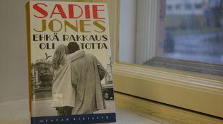 Sadie Jones: Ehkä rakkaus oli totta