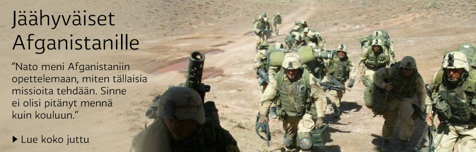 Jäähyväiset Afganistanille: Nato meni Afganistaniin opettelemaan, miten tällaisia missioita tehdään. Sinne ei olisi pitänyt mennä kuin kouluun
