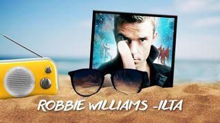 Robbie Williams -ilta Radio Suomessa 26.6.2017
