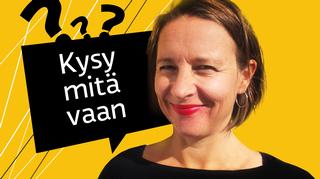 Kuvassa Kysy mitä vaan -ohjelmasarjan toimittaja Mira Selander.