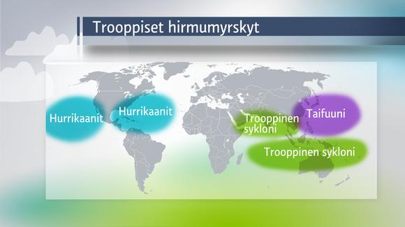 Eri puolilla maailmaa trooppisia hirmumyrskyjä kutsutaan eri nimillä.